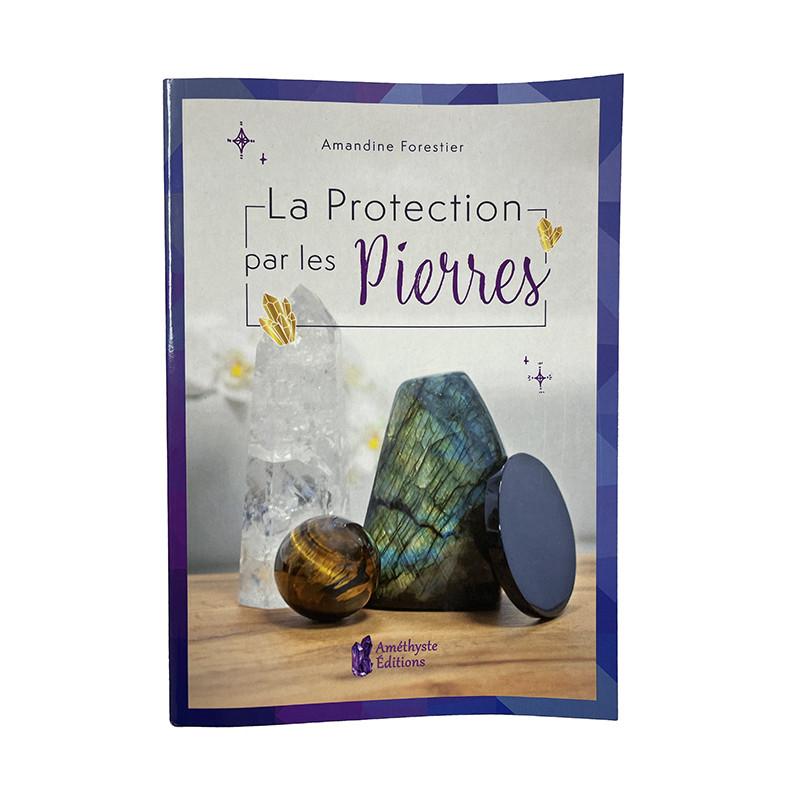 Livre - La protection par les pierres