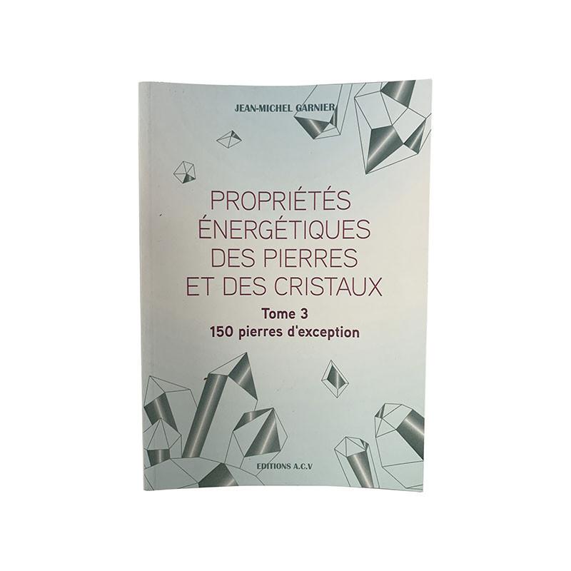 Livre - Propriétés énergétiques des pierres et des cristaux